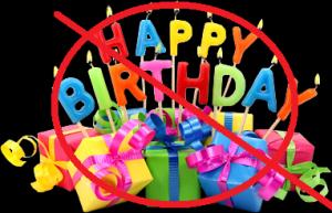 no birthday